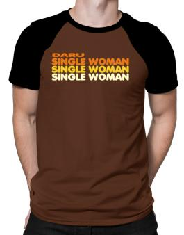 Daru Single Woman Raglan T-Shirt