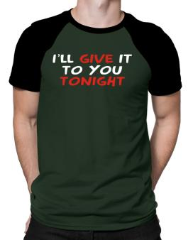 Polo Raglan de I´ll Give It To You Tonight