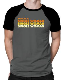 Paula Single Woman Raglan T-Shirt