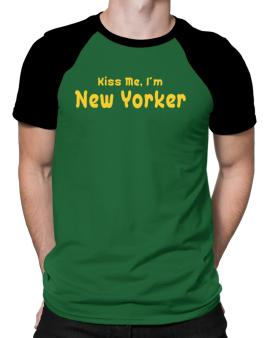 Kiss Me, I Am New Yorker Raglan T-Shirt