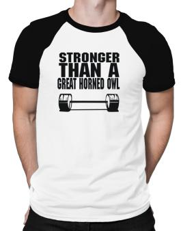 Stronger Than A Great Horned Owl Raglan T-Shirt