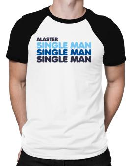 Alaster Single Man Raglan T-Shirt