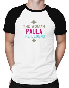 Paula - The Woman, The Legend Raglan T-Shirt
