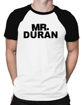 Mr. Duran Raglan T-Shirt