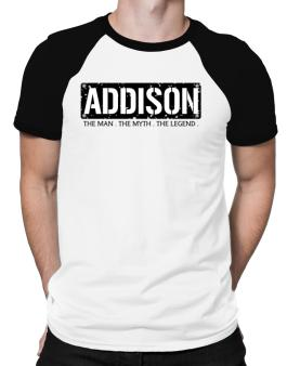 Addison : The Man - The Myth - The Legend Raglan T-Shirt