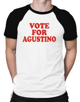 Vote For Agustino Raglan T-Shirt