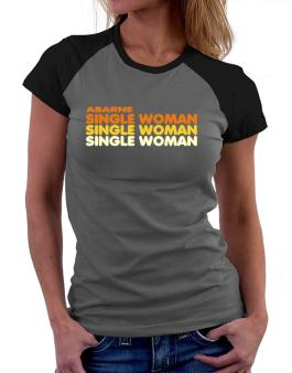 Abarne Single Woman Women Raglan T-Shirt