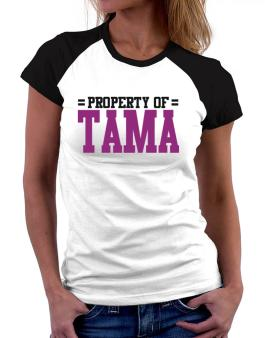 Property Of Tama Women Raglan T-Shirt