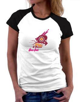 Kiss Me! I Dance Blues Rock Women Raglan T-Shirt