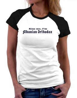 Kiss Me, Im Albanian Orthodox Women Raglan T-Shirt