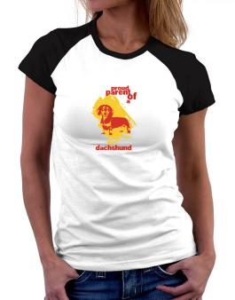 Proud Parent Of An Dachshund Women Raglan T-Shirt