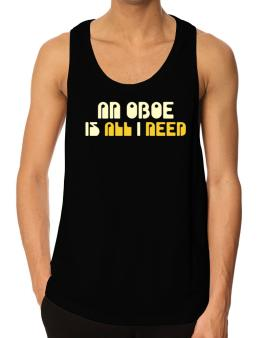 A Oboe Is All I Need Tank Top