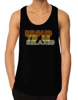Proud To Be Relaxed Tank Top