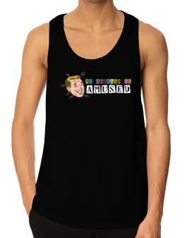 My Husband Is Amused Tank Top
