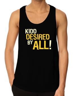 Kidd Desired By All! Tank Top