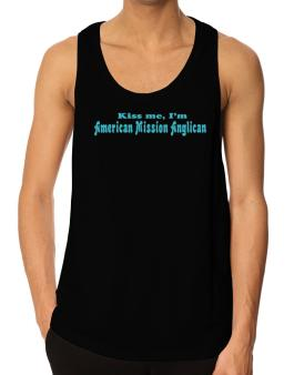 Kiss Me, Im American Mission Anglican Tank Top