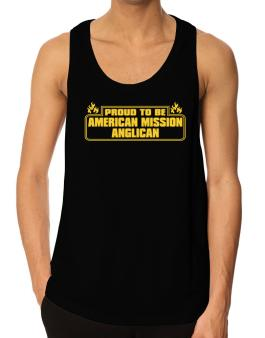 Proud To Be American Mission Anglican Tank Top