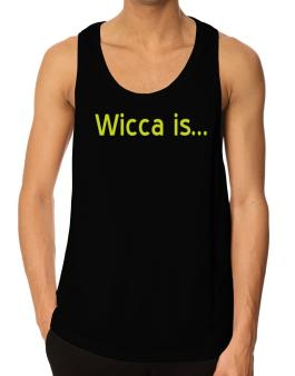 Wicca Is Tank Top