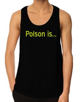 Polson Is Tank Top