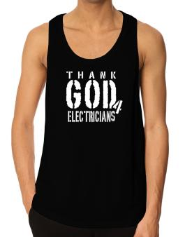 Thank God For Electricians Tank Top