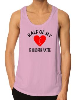 """"""" The other half of my heart is in North Platte """" Tank Top"""