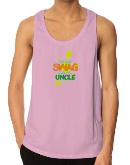 Ive got swag like my uncle Tank Top
