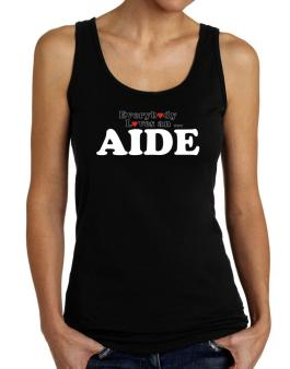 Everybody Loves An Aide Tank Top Women