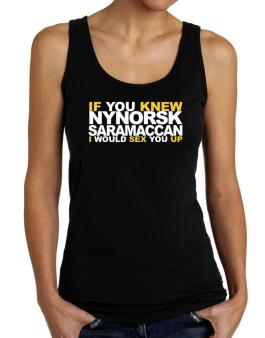 If You Knew Saramaccan I Would Sex You Up Tank Top Women