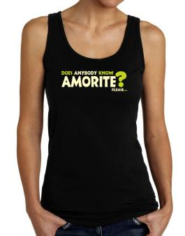Does Anybody Know Amorite? Please... Tank Top Women