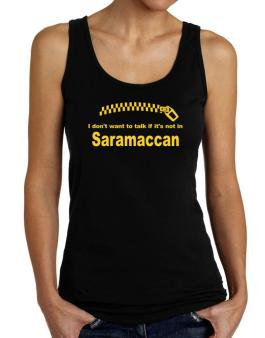 I Dont Want To Talk If It Is Not In Saramaccan Tank Top Women