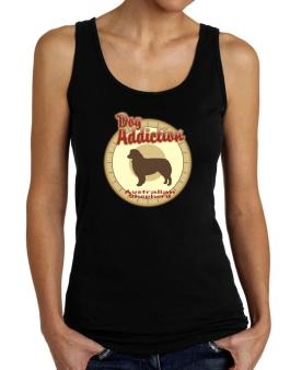 Dog Addiction : Australian Shepherd Tank Top Women