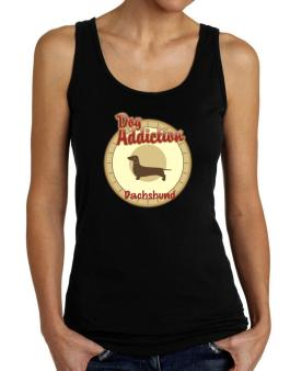 Dog Addiction : Dachshund Tank Top Women