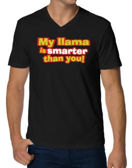 My Llama Is Smarter Than You! V-Neck T-Shirt