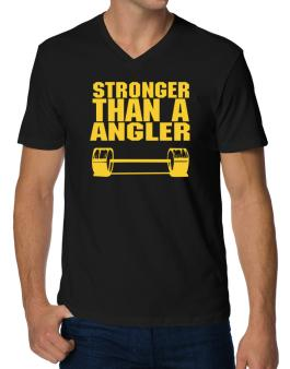 Stronger Than An Angler V-Neck T-Shirt