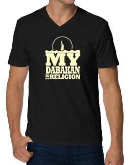 My Dabakan Is My Religion V-Neck T-Shirt