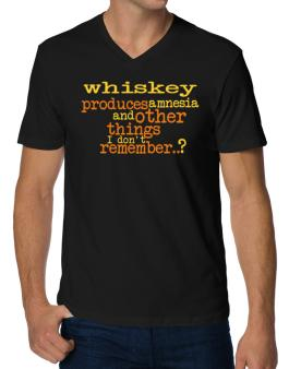 Whiskey Produces Amnesia And Other Things I Dont Remember ..? V-Neck T-Shirt