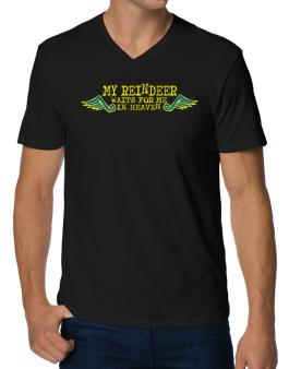 My Reindeer Waits For Me In Heaven V-Neck T-Shirt