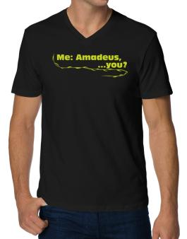 Me: Amadeus, ... You? V-Neck T-Shirt
