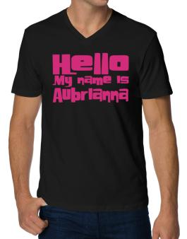 Hello My Name Is Aubrianna V-Neck T-Shirt