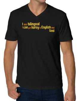 I Am Bilingual, I Can Get Horny In English And Gondi V-Neck T-Shirt