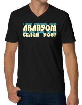 I Know Everything About Abanyom? Do You Want Me To Teach You? V-Neck T-Shirt