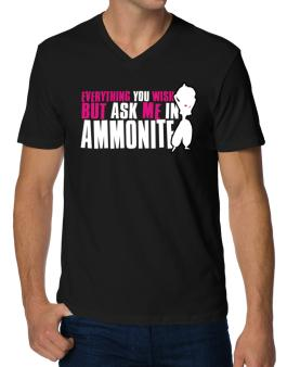 Anything You Want, But Ask Me In Ammonite V-Neck T-Shirt