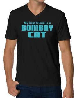 My Best Friend Is A Bombay V-Neck T-Shirt