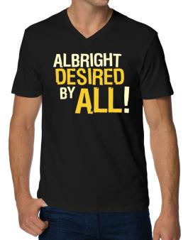 Albright Desired By All! V-Neck T-Shirt