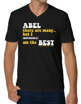 Abel There Are Many... But I (obviously) Am The Best V-Neck T-Shirt