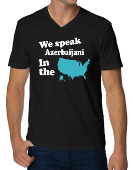 Azerbaijani Is Spoken In The Us - Map V-Neck T-Shirt
