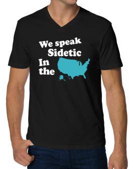 Sidetic Is Spoken In The Us - Map V-Neck T-Shirt