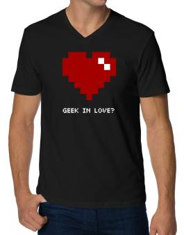 Geek In Love V-Neck T-Shirt
