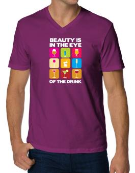 Beauty Is In The Eye Of The Drink V-Neck T-Shirt
