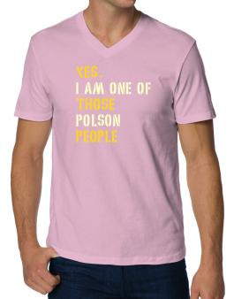 """ Those Polson people "" V-Neck T-Shirt"